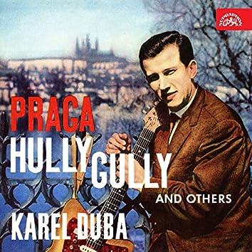 Praga Hully Gully a další