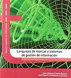 Lenguajes de marcas y sistemas de gestión de la información (Texto (garceta))