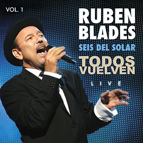 Rubén Blades & Seis Del Solar
