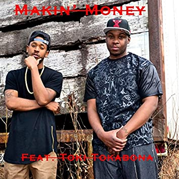 Makin' money (feat. Toki Tokabona)