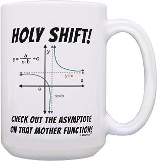 Math Coffee Mug Holy Shift Math Pun Mug Math Joke Gifts for Math Geek 15-oz Coffee Mug Tea Cup White