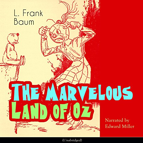The Marvelous Land of Oz (The Oz Books 2) audiobook cover art