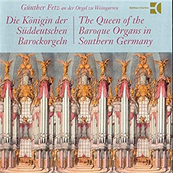 The Queen of the Baroque Organs in Southern Germany (Weingarten)