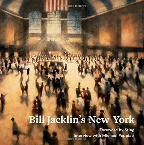 Bill Jacklin: New York by Foreword by Sting (2016-05-04)