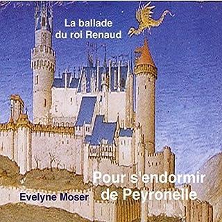 Le Roy Renaud                   De :                                                                                                                                 Evelyne Moser                               Lu par :                                                                                                                                 Evelyne Moser                      Durée : 24 min     Pas de notations     Global 0,0