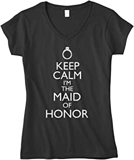 Cybertela Women's Keep Calm I'm The Maid Of Honor Fitted V-Neck T-Shirt