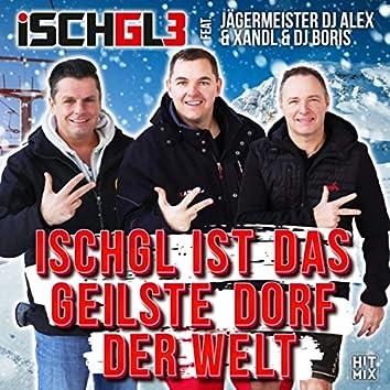 Ischgl ist das geilste Dorf der Welt