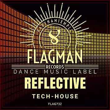 Reflective Tech House