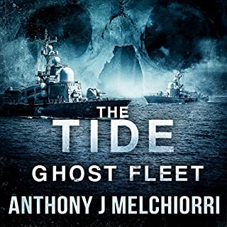 The Tide: Ghost Fleet      Tide Series, Book 7              Written by:                                                                                                                                 Anthony Melchiorri                               Narrated by:                                                                                                                                 Ryan Kennard Burke                      Length: 9 hrs and 47 mins     2 ratings     Overall 4.0