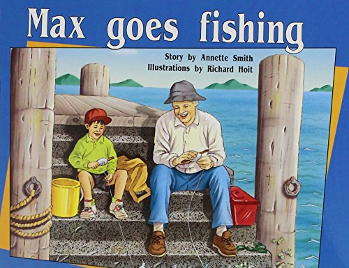 Rigby PM Plus: Individual Student Edition Yellow (Levels 6-8) Max Goes Fishing