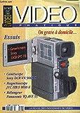 VIDEO PRATIQUE N° 43 - ON GRAVE A DOMICILE - ESSAIS CAMESCOPE SONY DCR-PC 7E, DCR-VX 9000E