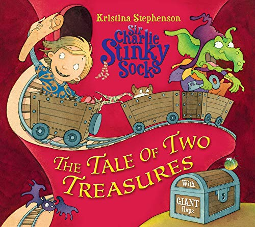 Sir Charlie Stinky Socks and the Tale of the Two Treasures