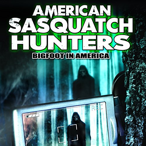 American Sasquatch Hunters audiobook cover art