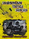 Ironman Truck Series: Redneck Olympics