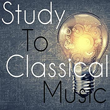Study To Classical Music