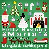 Feliz Navidad Maria - Mi Regalo de Navidad para Ti