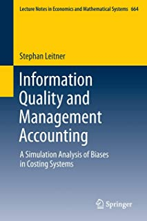 Information Quality and Management Accounting: A Simulation Analysis of Biases in Costing Systems
