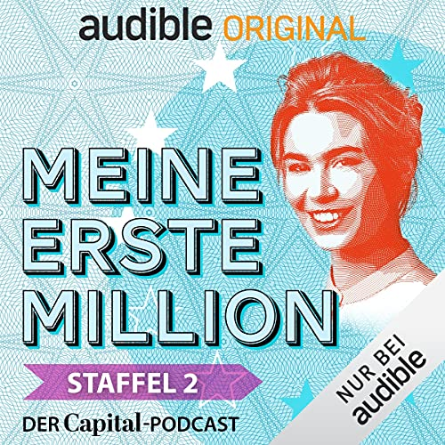 Meine erste Million - der Capital-Podcast: Staffel 2 (Original Podcast) Titelbild