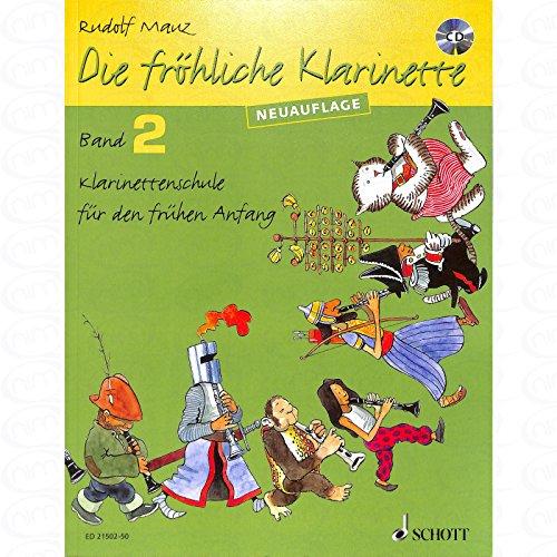 DIE FROEHLICHE KLARINETTE 2 SCHULE - arrangiert für Klarinette - mit CD [Noten/Sheetmusic] Komponist : MAUZ RUDOLF