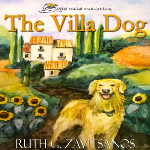 The Villa Dog                   By:                                                                                                                                 Ruth G. Zavitsanos                               Narrated by:                                                                                                                                 Greg Salinas                      Length: 57 mins     1 rating     Overall 5.0