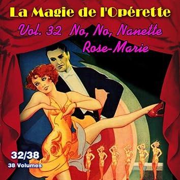 No, No, Nanette - Rose-Marie - La Magie de l'Opérette en 38 volumes - Vol. 32/38