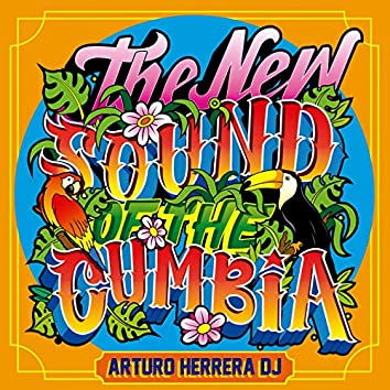The New Sound of the Cumbia