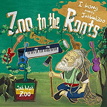 Zoo to the Roots