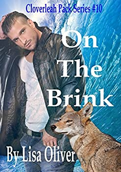 On The Brink  The Cloverleah Pack Series Book 10