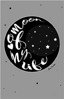 Geek Details Moon of My Life 11 X 17 Art Print Poster