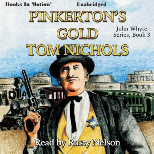 Pinkerton's Gold audiobook cover art