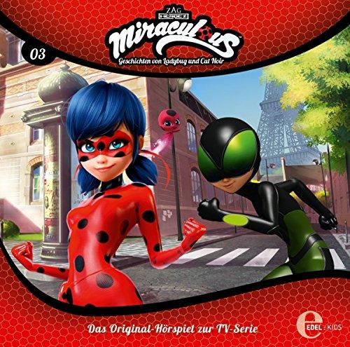 Miraculous - Geschichten von Ladybug und Cat Noir - Folge 3: Timebreaker - Das Original-Hörspiel zur TV-Serie