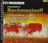 Rachmaninoff: Piano Concertos No. 2 & No. 3 / Rhapsody on a Theme of Paganini / Piano Sonata No. 2 / Vocalise (2008-08-12)