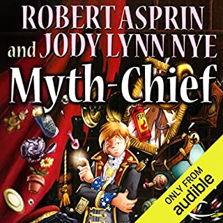 Myth-Chief     Myth Adventures, Book 17              By:                                                                                                                                 Robert Asprin,                                                                                        Jody Lynn Nye                               Narrated by:                                                                                                                                 Noah Michael Levine                      Length: 8 hrs and 56 mins     110 ratings     Overall 4.6