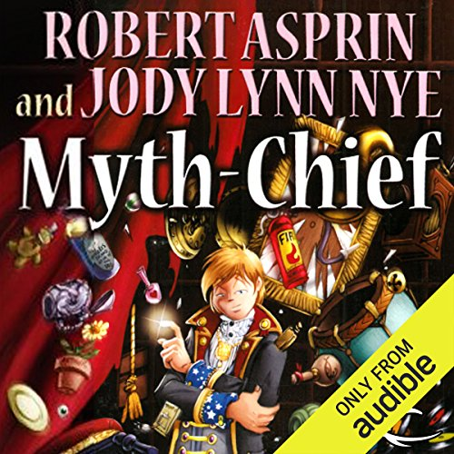 Myth-Chief     Myth Adventures, Book 17              By:                                                                                                                                 Robert Asprin,                                                                                        Jody Lynn Nye                               Narrated by:                                                                                                                                 Noah Michael Levine                      Length: 8 hrs and 56 mins     115 ratings     Overall 4.6