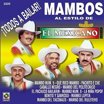 Todos A Bailar Mambos Al Estilo Del Mexicano