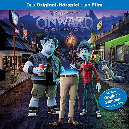 Onward - Keine halben Sachen. Das Original-Hörspiel zum Disney/Pixar Film Titelbild