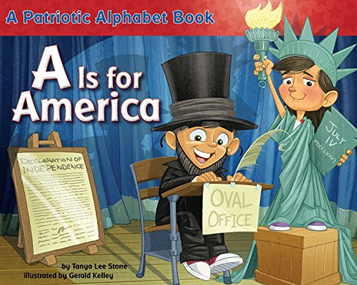 A Is for America: A Patriotic Alphabet Book