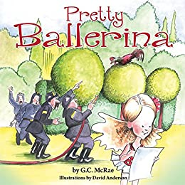 Pretty Ballerina by [G.C. McRae, David Anderson]