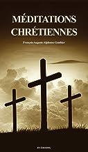 """Méditations chrétiennes: suivi de """"Instructions sur l'humilité"""""""