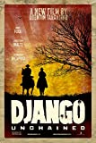 Django Unchained Movie Poster (Quentin Taratino, Jamie Foxx) - 24x36' (60.96 x 91.44 cm) A Certified PosterOffice Print with Holographic Sequential Numbering for Authenticity