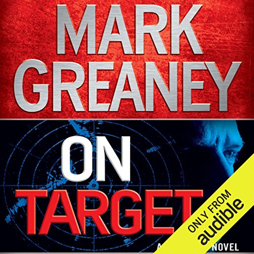 On Target     A Gray Man Novel              By:                                                                                                                                 Mark Greaney                               Narrated by:                                                                                                                                 Jay Snyder                      Length: 12 hrs and 35 mins     9,626 ratings     Overall 4.4