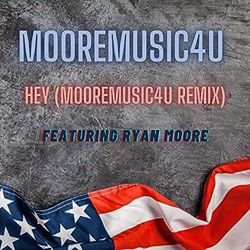 Hey (feat. Ryan Moore)