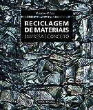 Reciclagem de Materiais. Empresa e Conceito
