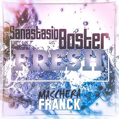 Maschera Franck feat. Sanastasio Boster