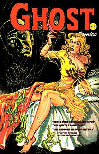 Couverture du livre Ghost comics N° 2 (traduction): Histoires de fantômes de l'âge d'or de la BD US