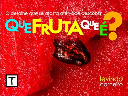Que fruta que é ? (Portuguese Edition)