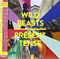 Present Tense by WILD BEASTS (2014-03-19)