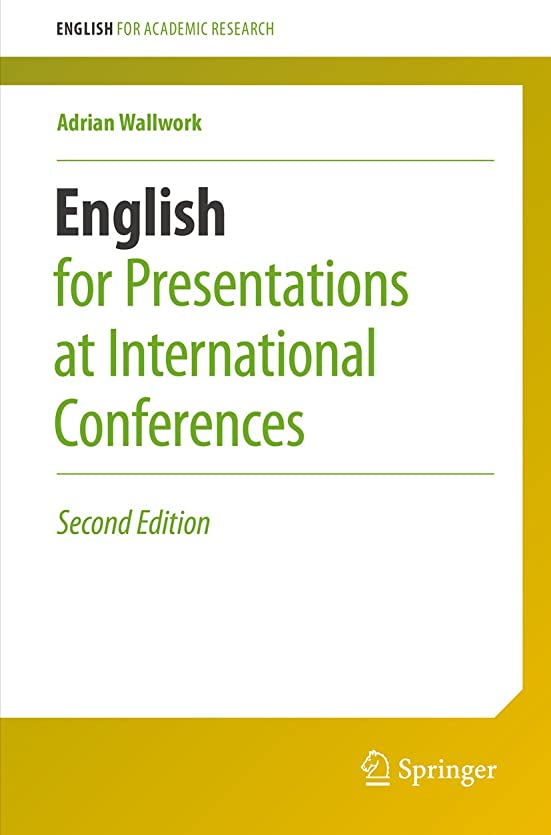 病なダース矢English for Presentations at International Conferences (English for Academic Research) (English Edition)