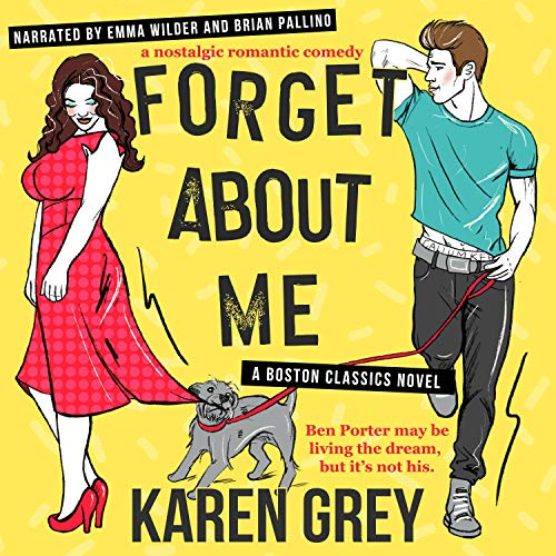 Forget About Me Audiobook By Karen Grey cover art