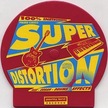 Super Distortion